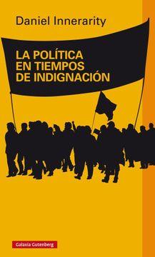 portada La Politica en Tiempos de Indignacion
