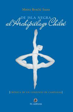 portada De Isla Negra al archipiélago Chiloé