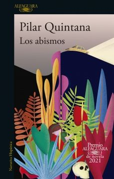 portada Los abismos (Premio Alfaguara de novela 2021)