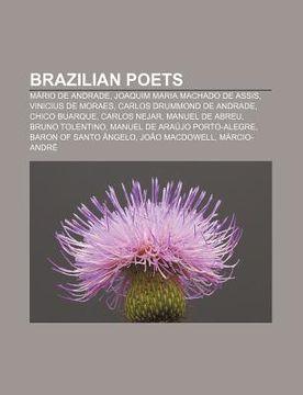 portada brazilian poets: m rio de andrade, joaquim maria machado de assis, vinicius de moraes, carlos drummond de andrade, chico buarque, carlo