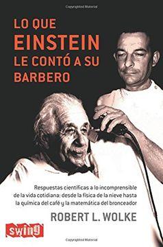 portada Lo que Einstein le Contó a su Barbero: Después del Éxito de <B><I>Lo que Einstein no Sabía<