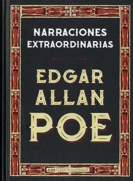 Libro Narraciones Extraordinarias, Edgar Allan Poe, ISBN 9788415618690.  Comprar en Buscalibre