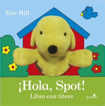 portada Hola, Spot!  Libro con Títere