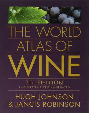 portada The World Atlas of Wine, 7th Edition (libro en Inglés)