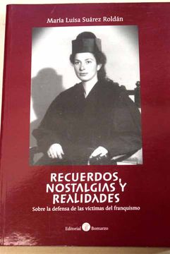 portada Recuerdos, nostalgias y realidades sobre la defensa de las víctimas del franquismo