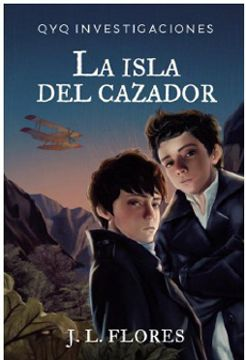 portada La Isla del Cazador (Qyq Investigaciones #1)