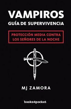 portada Vampiros. Guía de Supervivencia (Narrativa (Books 4 Pocket))