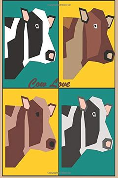 "portada Cow Love: 124 Page Softcover, has Lined Pages Both With a cow Border, College Rule Composition (6"" x 9 "") Boho Four Heads Square (libro en inglés)"