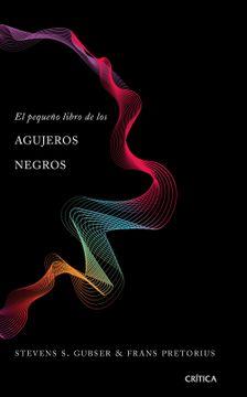 portada El Pequeño Libro de los Agujeros Negros