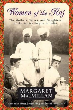 portada Women of the Raj: The Mothers, Wives, and Daughters of the British Empire in India (libro en Inglés)