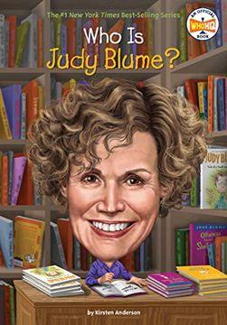 portada Who is Judy Blume? (libro en Inglés)