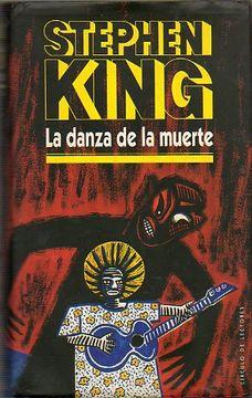 Libro la danza de la muerte., stephen. king, ISBN 1396519. Comprar en  Buscalibre