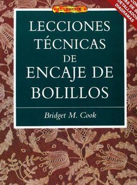 portada Lecciones Técnicas de Encaje de Bolillos (el Libro De.  )