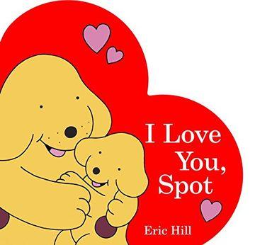 portada I Love You, Spot (libro en Inglés)