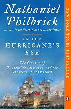 portada In the Hurricane's Eye: The Genius of George Washington and the Victory at Yorktown (American Revolution) (libro en Inglés)