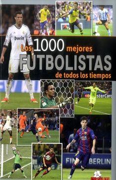 portada Los 1000 Mejores Futbolistas de Todos los Tiempos