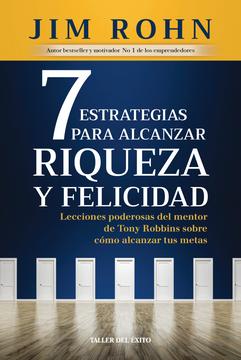 portada 7 ESTRATEGIAS PARA ALCANZAR LA RIQUEZA Y FELICIDAD