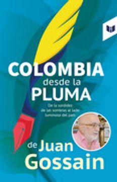 portada COLOMBIA DESDE LA PLUMA DE JUAN GOSSAIN