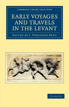 portada Early Voyages and Travels in the Levant (Cambridge Library Collection - Hakluyt First Series) (libro en Inglés)
