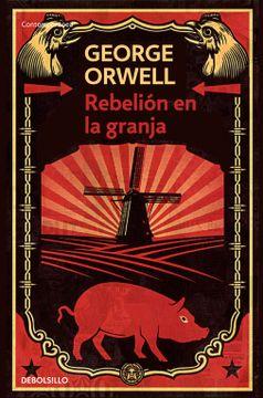 portada Rebelión en la Granja (Contemporanea (Debolsillo))