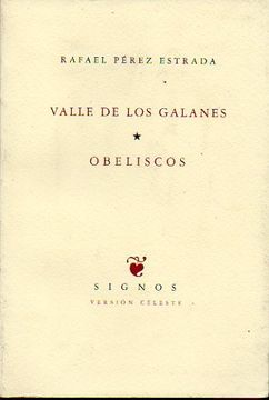 portada Valle De Los Galanes / Obeliscos