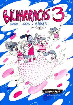 portada Bicharracas 3: Raras, Locas y? Libres!