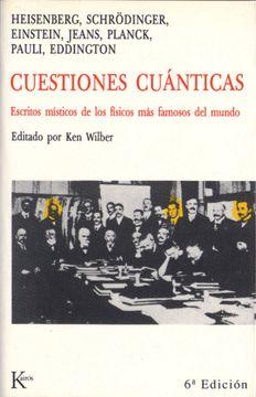 portada Cuestiones Cuánticas: Escritos Místicos de los Físicos más Famosos del Mundo