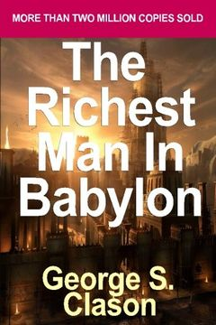 portada The Richest Man in Babylon: The Success Secrets of the Ancients by Clason, George S.