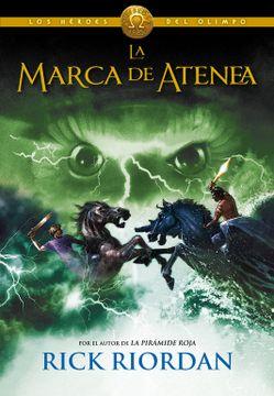 portada La Marca de Atenea (Los Héroes del Olimpo 3)