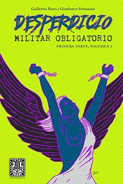 portada Desperdicio Militar Obligatorio