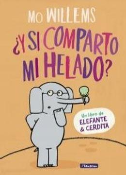 portada Y si Comparto mi Helado? Elefante y Cerdita 5