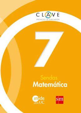 portada Matemática 7° Básico - Clave Sendas