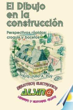 portada El Dibujo en la Construccion: Perpectivas rapidas: croquis y bocetos