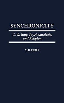 portada Synchronicity: C. G. Jung, Psychoanalysis, and Religion (libro en Inglés)