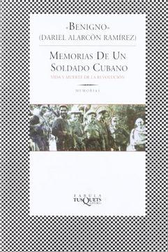 portada Memorias de un Soldado Cubano: Vida y Muerte de la Revolución