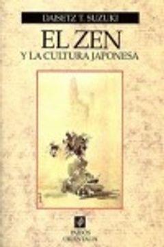 portada El Zen Y La Cultura Japonesa