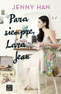 portada Para Siempre, Lara Jean