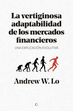 portada La Vertiginosa Adaptabilidad de los Mercados Financieros