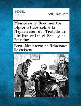 portada Memorias y Documentos Diplomaticos Sobre la Negociacion del Tratado de Limites Entre el Peru y el Ecuador.