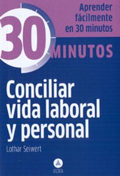 portada Conciliar Vida Laboral y Personal: Aprenda Fácilmente en 30 Minutos