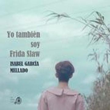 portada YO TAMBIEN SOY FRIDA SLAW (En papel)