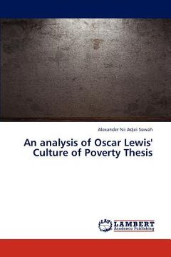 portada an analysis of oscar lewis' culture of poverty thesis