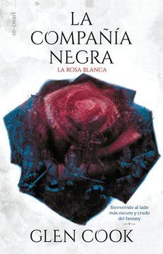 portada La Rosa Blanca / la Compañia Negra / Vol. 3