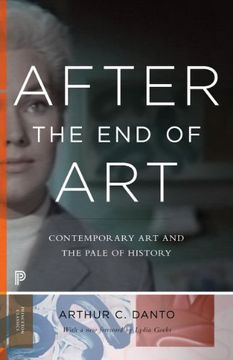 portada After the End of Art: Contemporary Art and the Pale of History (Princeton University Press)