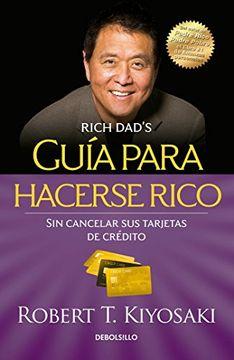 portada Guía Para Hacerse Rico sin Cancelar sus Tarjetas de Crédito