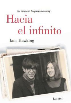 portada Hacia el Infinito. Mi Vida con Stephen Hawking