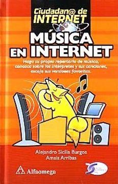 portada Musica en Internet. Haga su Propio Repertorio de Musica Conozca Sobre Interpretes y sus Cancion