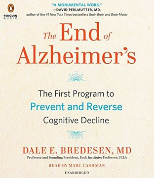 portada The end of Alzheimer's: The First Program to Prevent and Reverse Cognitive Decline (libro en Inglés) (Audiolibro)