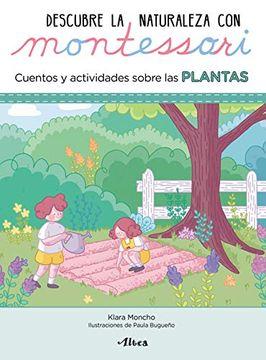 portada Descubre la naturaleza con Montessori. Cuentos y actividades sobre las plantas