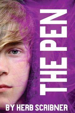portada The Pen (The Pen Trilogy) (Volume 1)